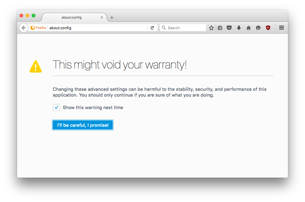 Avoiding the Warranty in Firefox